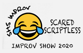 "SHS Improv presents ""Scared Scriptless"""